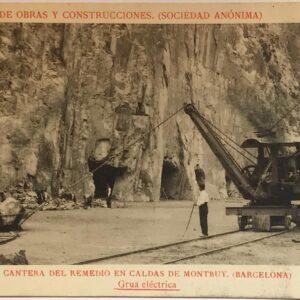 Postal Caldes de Montbui Cantera del Remei Grua Eléctrica